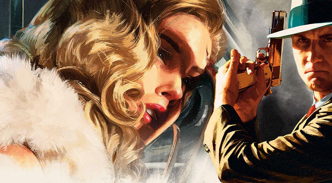 L.A. Noire, le thriller en monde ouvert de Rockstar, débarquera sur PS4 en novembre