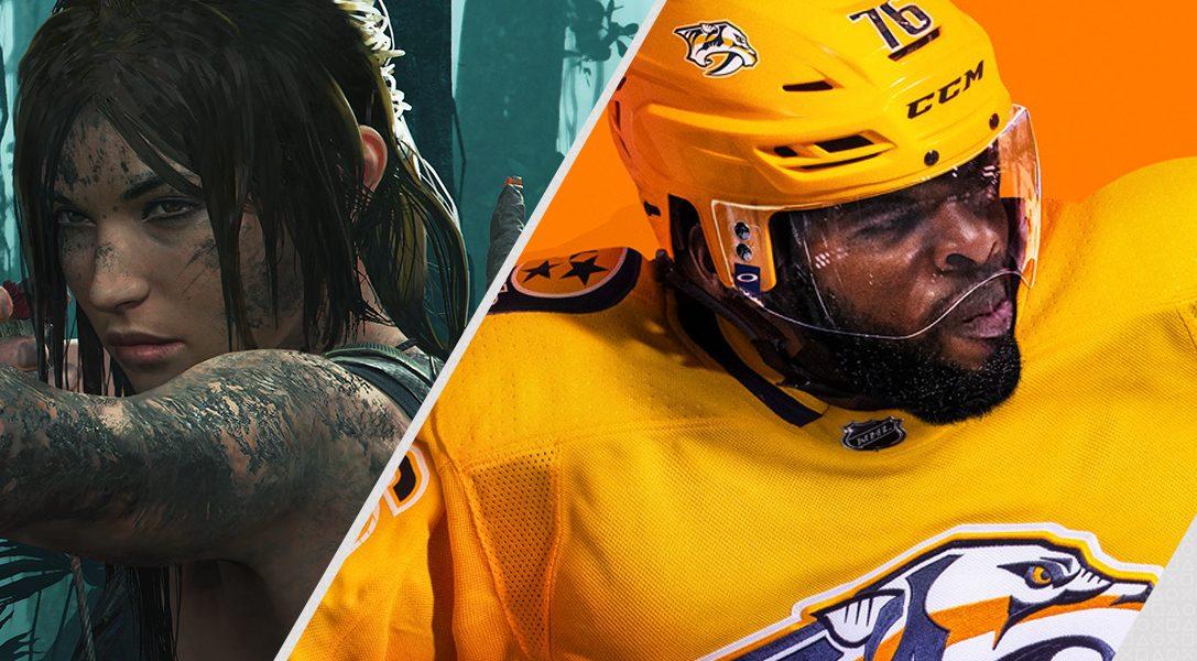 En tête des nouvelles sorties PS Store de la semaine : Shadow of the Tomb Raider et EA Sports NHL 19