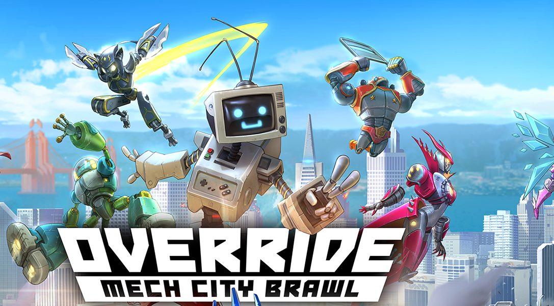 Des astuces survitaminées pour réussir dans Override: Mech City Brawl, bientôt disponible sur PS4