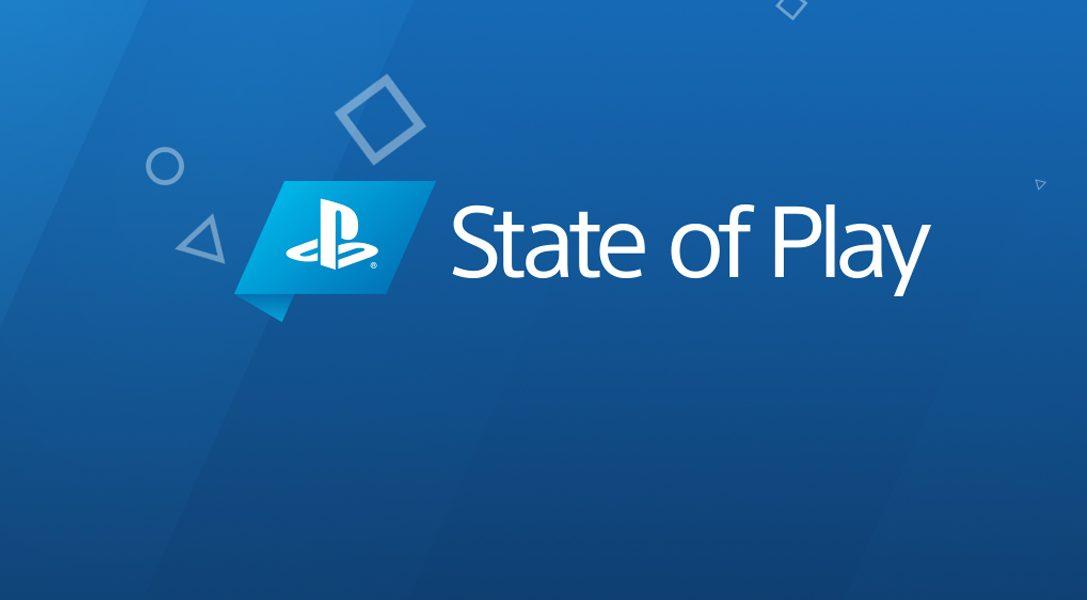 State of Play: le nouveau programme vidéo de PlayStation débute lundi