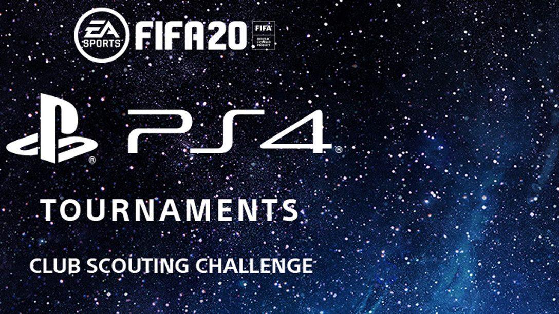 Annonce du Club Scouting Challenge des Tournois PS4 pour FIFA 20