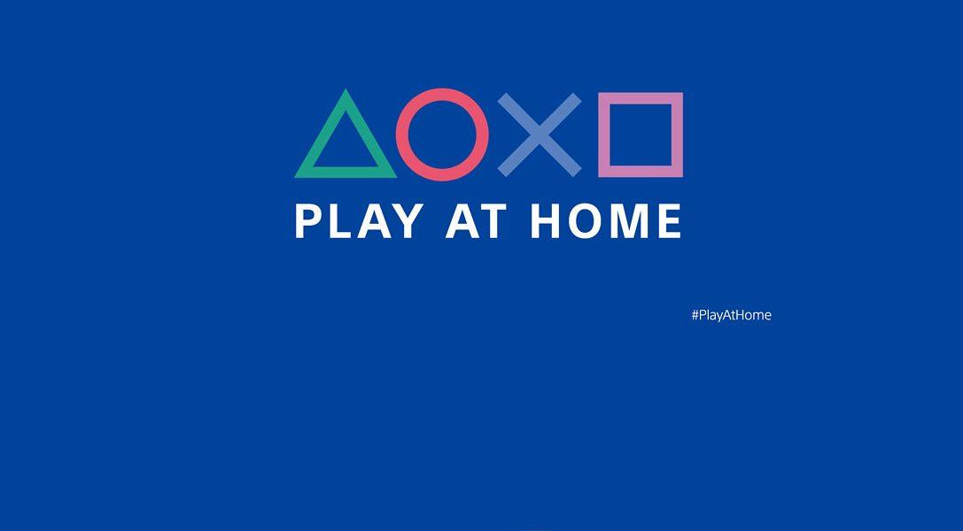Découvrez l'initiative Play At Home (Jouez à la maison)