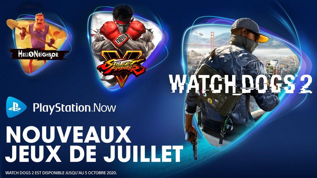 Watch Dogs 2, Street Fighter V et Hello Neighbor débarquent sur PS Now en juillet