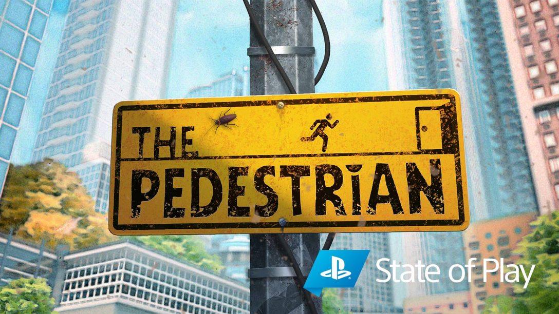 Suivez les panneaux jusqu'à la sortie de The Pedestrian en janvier 2021