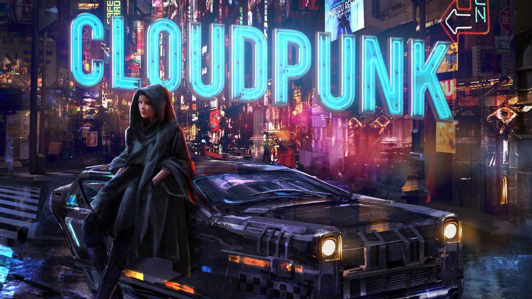 L'aventure cyberpunk Cloudpunk arrivera le 15 octobre sur PS4