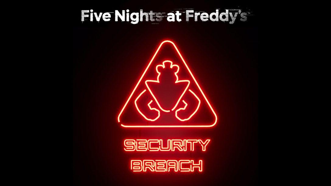 Five Nights at Freddy's: Security Breach annoncé sur PS5