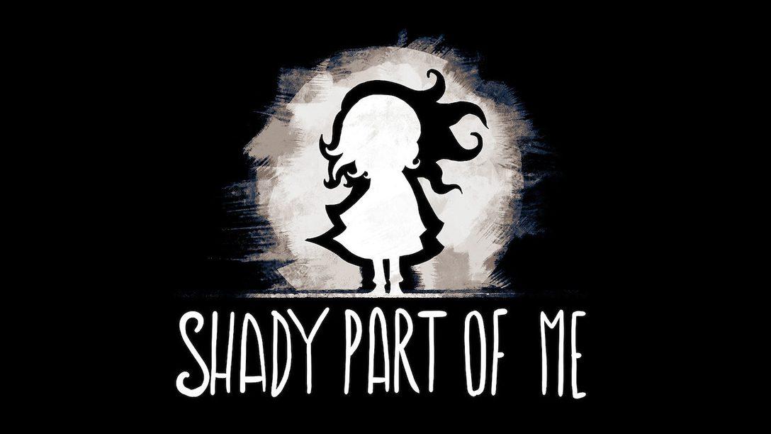 Entre rêve et réalité, le monde de Shady Part of Me