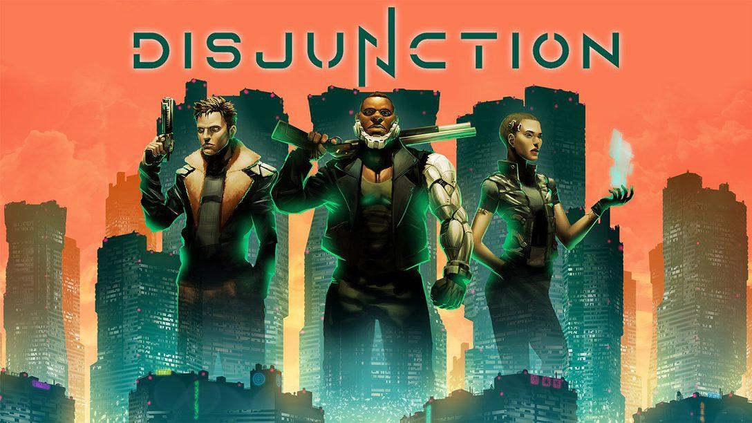 Le RPG d'action-infiltration Disjunction arrive sur PS4 le 28 janvier