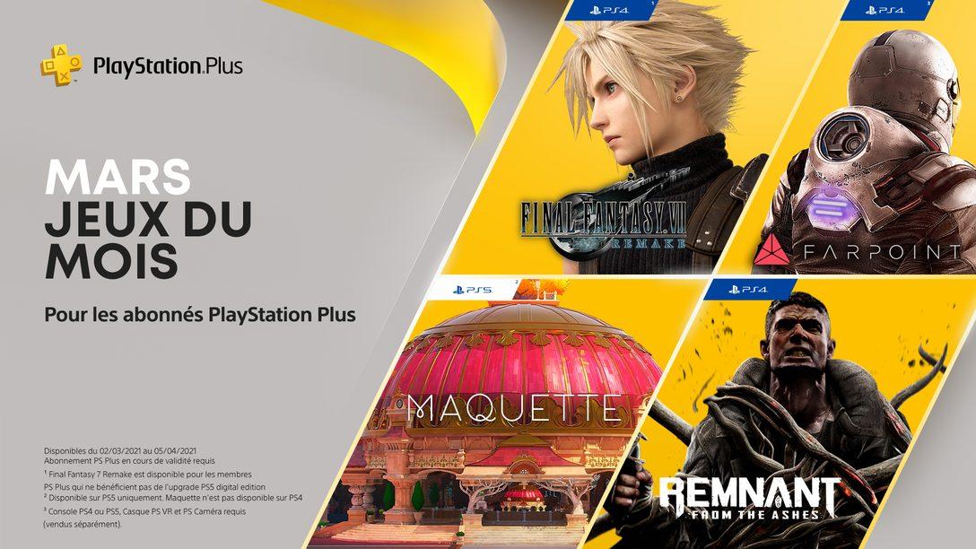 Les jeux PlayStation Plus du mois de mars : Final Fantasy VII Remake, Maquette, Remnant: From the Ashes et Farpoint