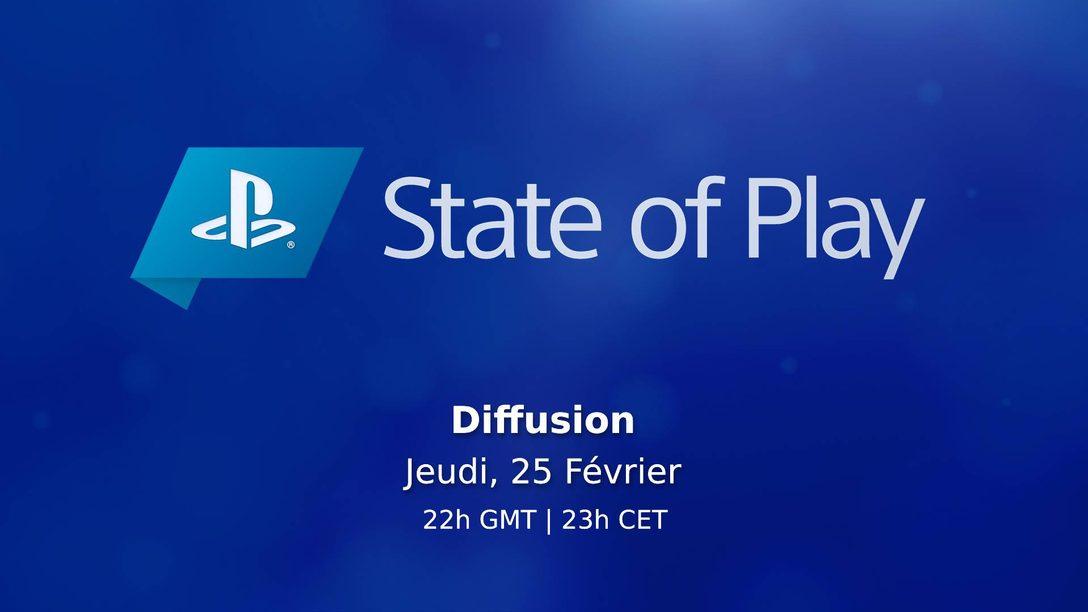 State of Play revient ce jeudi 25 février