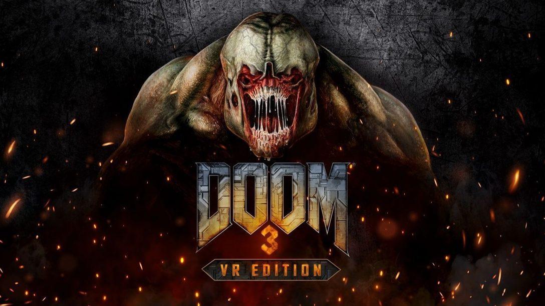Affrontez vos pires cauchemars dans DOOM 3: VR Edition pour PlayStation VR