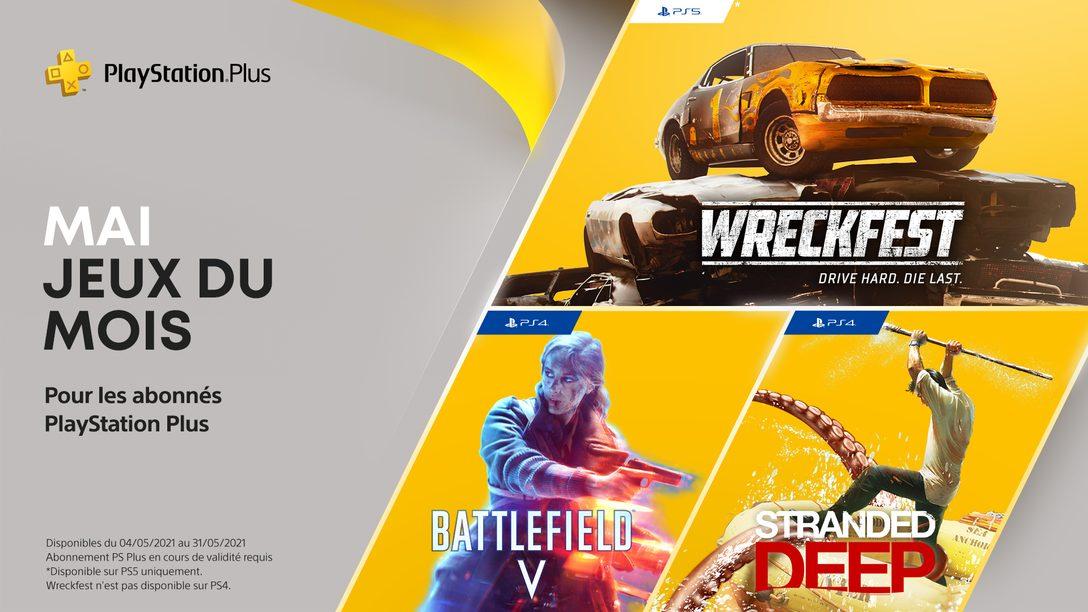 Les jeux PlayStation Plus du mois de mai : Battlefield V, Stranded Deep, Wreckfest: Drive Hard. Die Last.