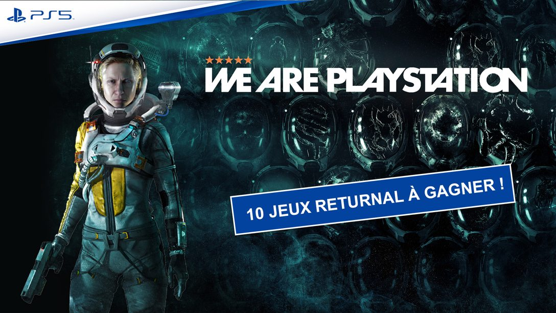 Concours We Are PlayStation : Returnal