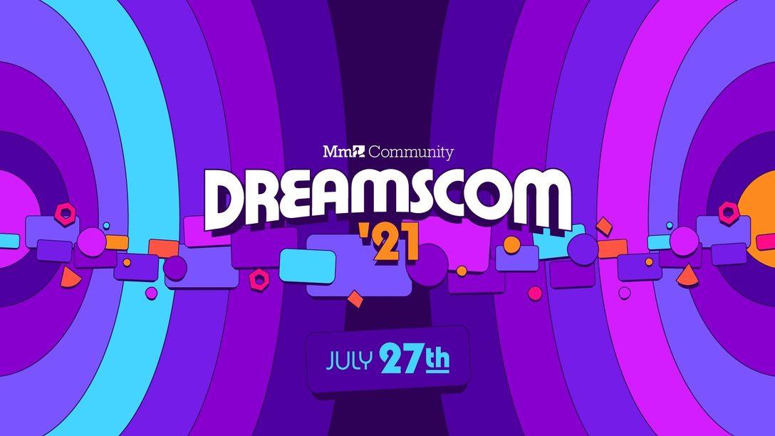 La convention DreamsCom de la communauté de Dreams revient pour son édition 2021