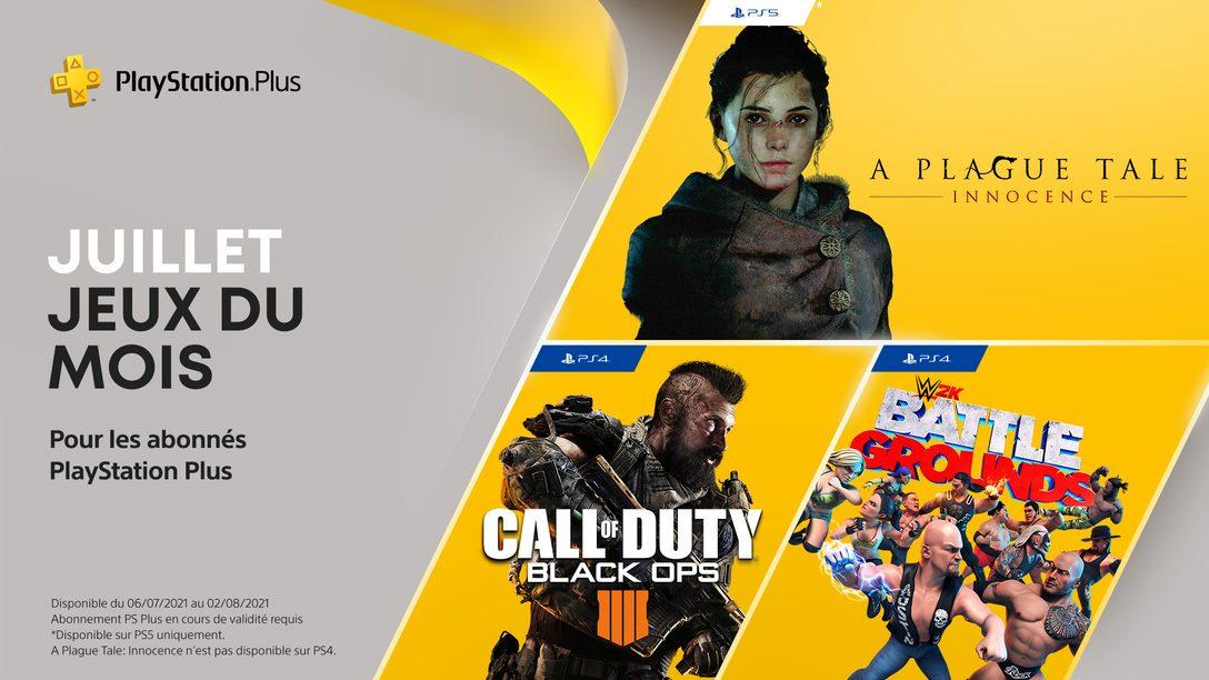 Vos jeux PS Plus du mois de juillet : Call of Duty: Black Ops 4, WWE 2K Battlegrounds et A Plague Tale: Innocence.
