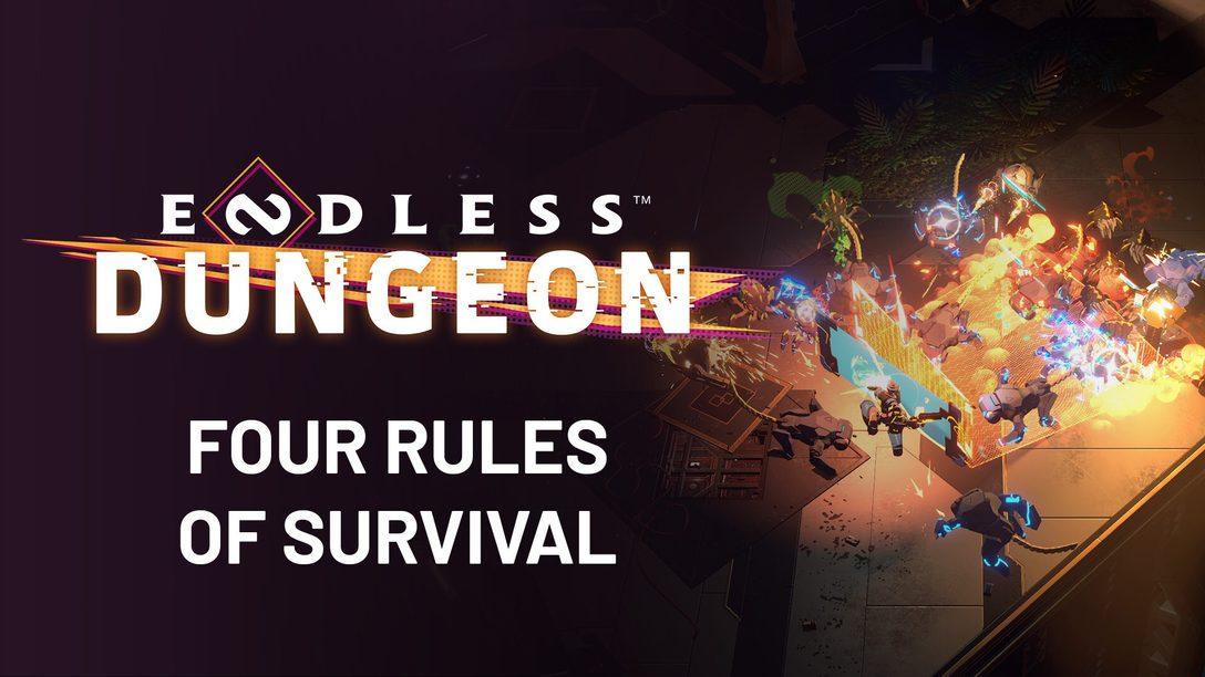 Quatre règles pour survivre dans Endless Dungeon