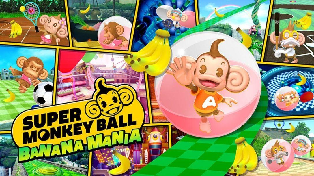 Super Monkey Ball Banana Mania : la célébration de 20 ans de singerie