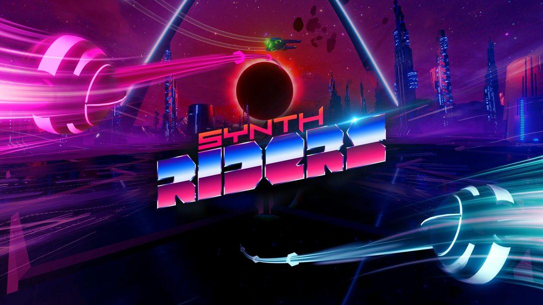 Dansez jusqu'au bout de la nuit avec Synth Riders lors de sa sortie sur PS VR le 27 juillet