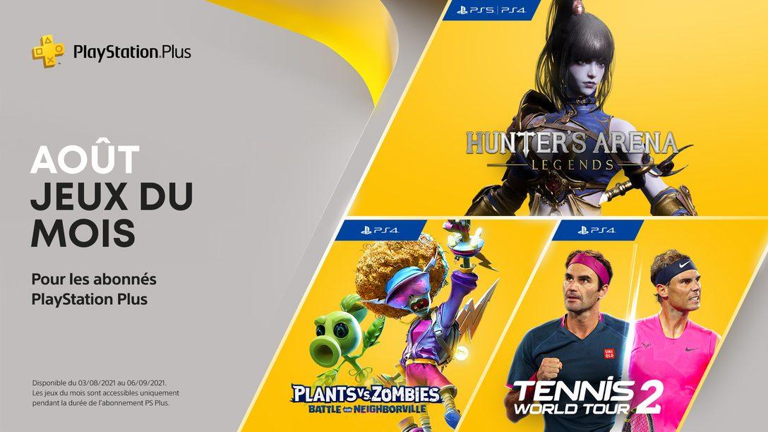 Vos jeux PlayStation Plus du mois d'août : Hunter's Arena: Legends, Plants vs. Zombies : La Bataille de Neighborville, Tennis World Tour 2