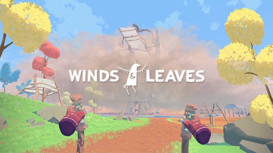 Winds & Leaves fleurit dès demain sur PS VR