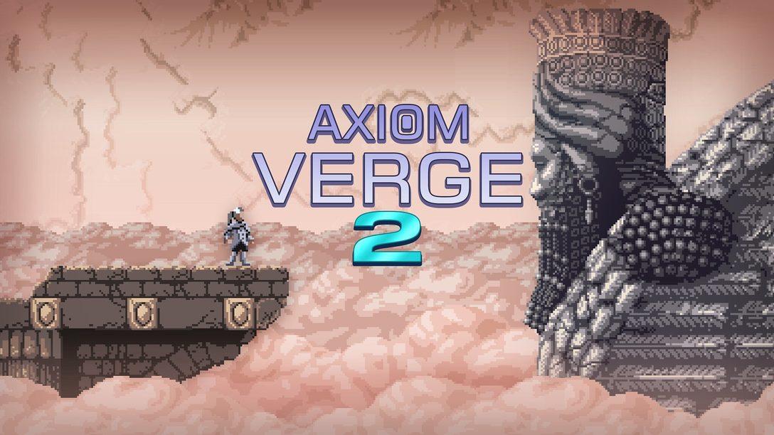 Axiom Verge 2: une nouvelle formule