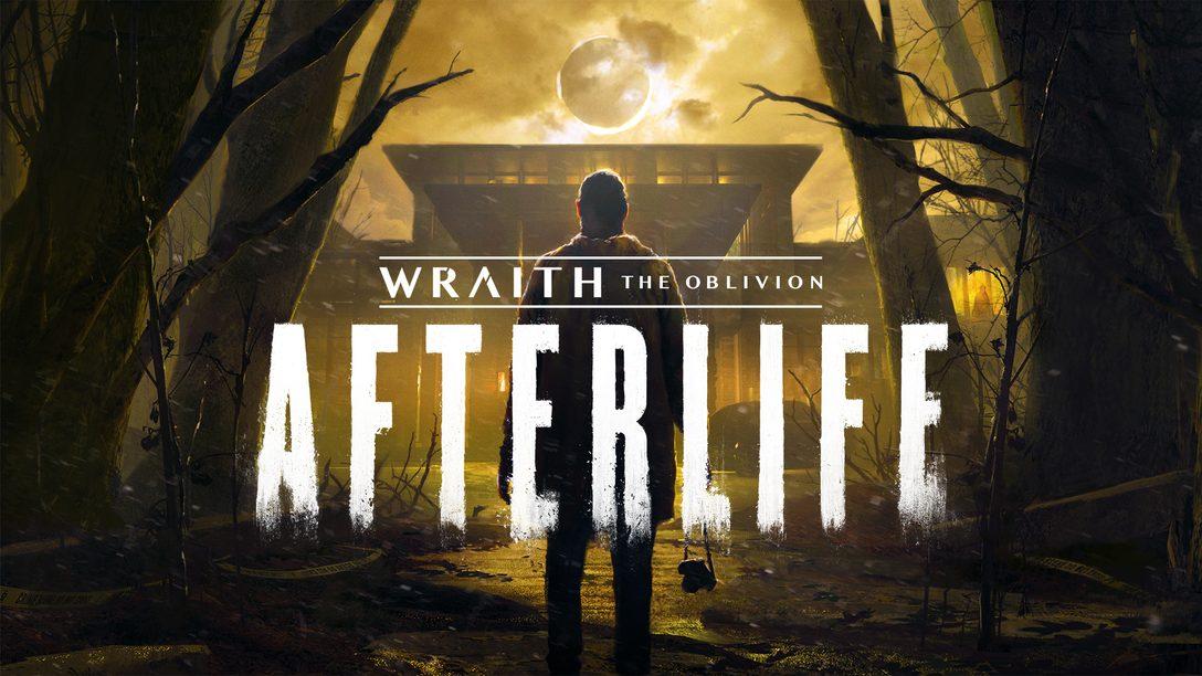 Découvrez ce qui effraie même les morts dans Wraith: The Oblivion – Afterlife