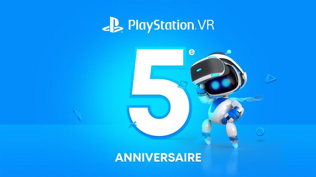 Fêtez les 5 ans de PlayStation VR